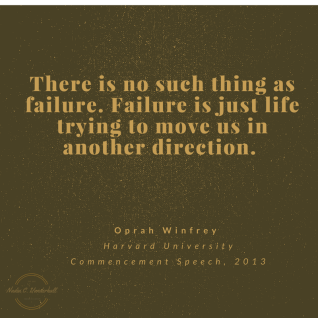 there-is-no-such-thing-as-failure-failure-is-just-life-trying-to-move-us-in-another-direction